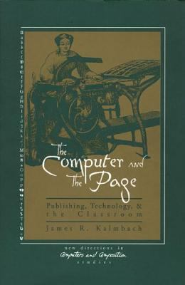 Computer and the Page Publishing, Technology, and the Classroom