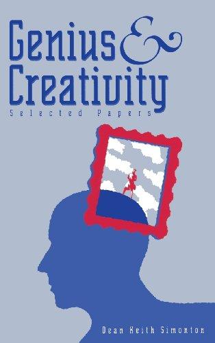 Genius and Creativity: Selected Papers (Ablex Communication, Culture & Information Series)