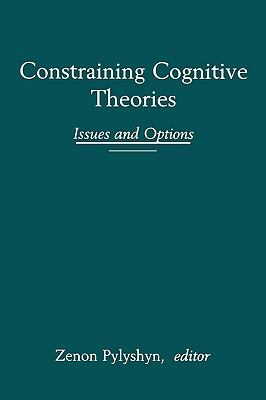 Constraining Cognitive Theories Issues and Options