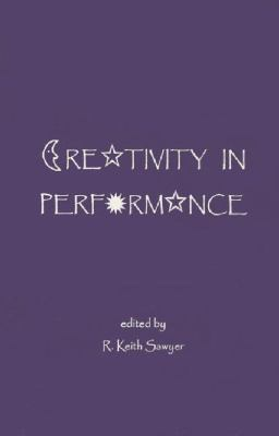 Creativity in Performance