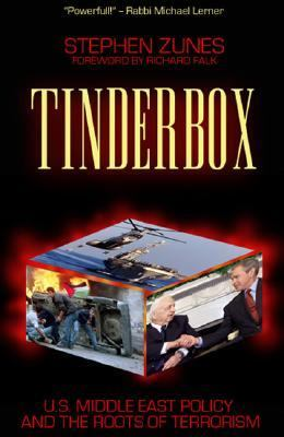 Tinderbox U.S. Foreign Policy and the Roots of Terrorism