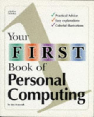 Your First Book of Personal Computing