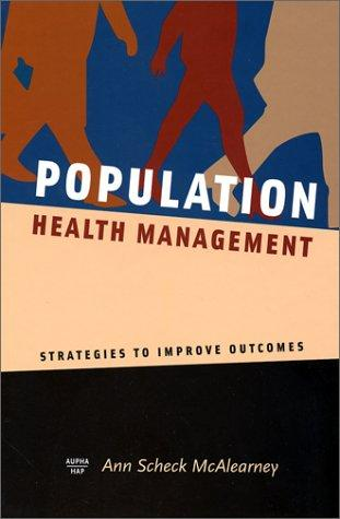 Population Health Management: Strategies to Improve Outcomes