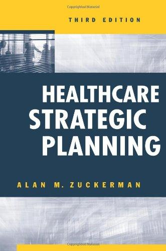 Healthcare Strategic Planning (Ache Management)