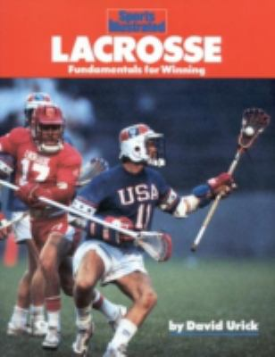 Lacrosse Fundamentals for Winning