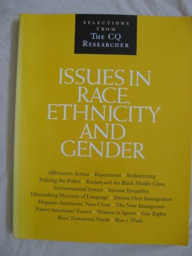 Issues in Race, Ethnicity, and Gender: Selections from the Cq Researcher