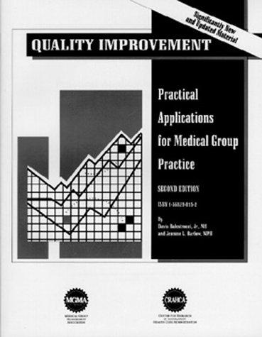 Quality Improvement: Practical Applications for Medical Group Practice, 2nd Edition