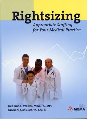 Rightsizing Appropriate Staffing for Your Medical Practice