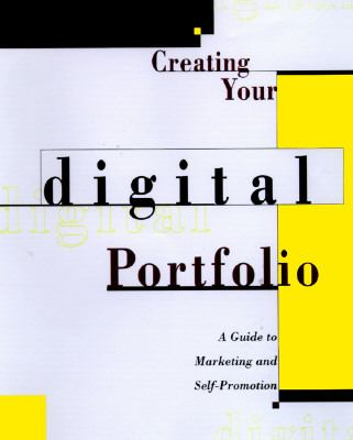 Creating A Digital Portfolio: A Guide to Marketing and Self Promotion - Cynthia L. Baron - Paperback