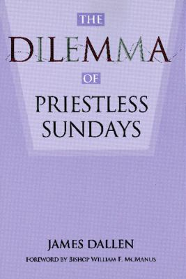Dilemma of Priestless Sundays