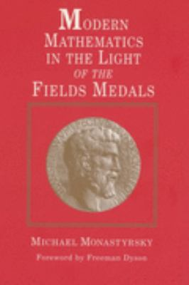 Modern Mathematics in the Light of the Fields Medals