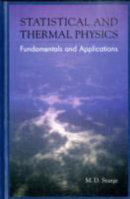 Statistical and Thermal Physics Fundamentals and Applications