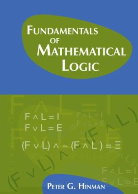 Fundamentals of Mathematical Logic