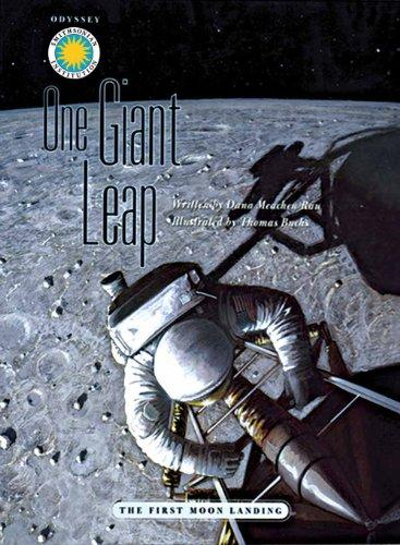 One Giant Leap: The First Moon Landing (Smithsonian Odyssey)