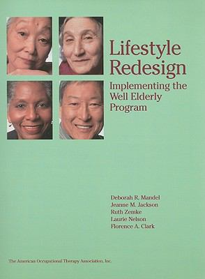 Lifestyle Redesign Implementing the Well Elderly Program