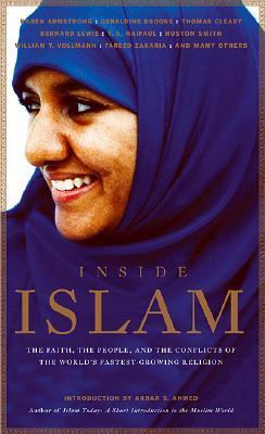 Inside Islam: The Faith, the People and the Conflicts of the World's Fastest Growing Reliigion