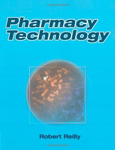 The Pharmacy Tech: Basic Pharmacology and Calculations
