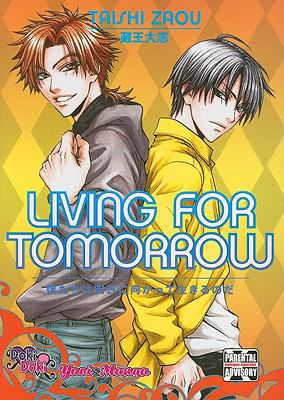 Living for Tomorrow (Yaoi)