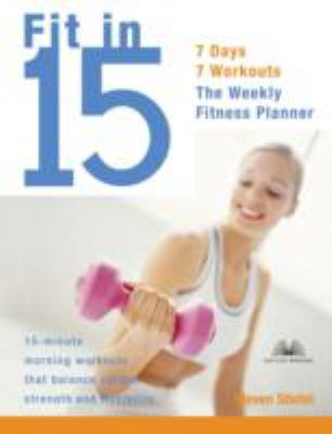 Fit In 15 15-minute Morning Workouts That Balance Cardio, Strength, And Flexibility