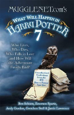 Mugglenet.com's What Will Happen in Harry Potter 7 Who Lives, Who Dies, Who Falls in Love And How Will the Adventure Finally End?