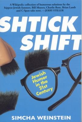Shtick Shift: Jewish Humor in the 21st Century