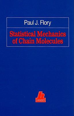 Statistical Mechanics of Chain Molecules