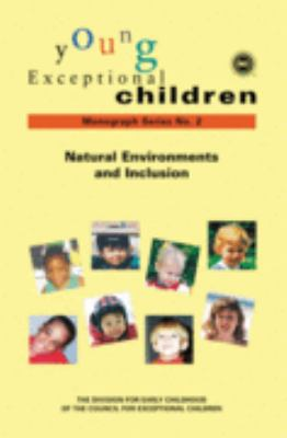Young Exceptional Children Natural Environments and Inclusion