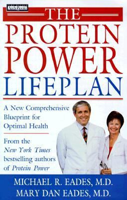 Protein Power Lifeplan A New Comprehensive Blueprint for Optimal Health