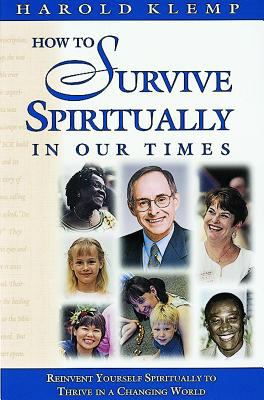 How to Survive Spirituality in Our Times