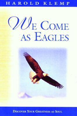 We Come As Eagles