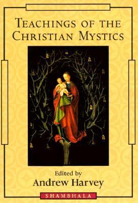 Teachings of the Christian Mystics