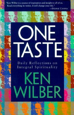 One Taste Daily Reflections on Integral Spirituality