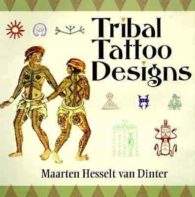 Tribal Tattoo Designs - Maarten Hesselt van Dinter - Paperback