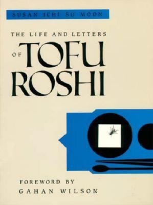 Life and Letters of Tofu Roshi