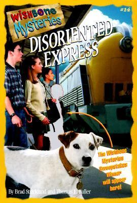 Disoriented Express (Wishbone Mysteries Series #14)