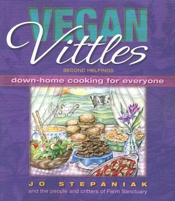 Vegan Vittles Second Helpings Down-Home Cooking for Everyone