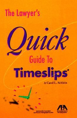 Lawyers Quick Guide to Timeslips
