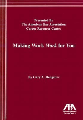 Making Work Work for You