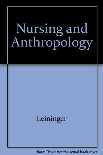Nursing and Anthropology