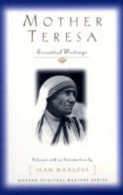 Mother Teresa Essential Writings
