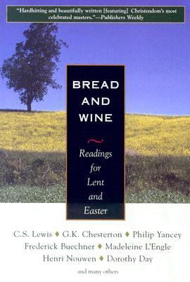 Bread And Wine Readings For Lent And Easter