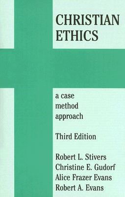 Christian Ethics A Case Method Approach