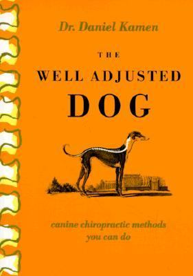 Well Adjusted Dog Canine Chiropractic Methods You Can Do
