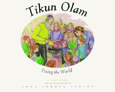 Tikun Olam Fixing the World