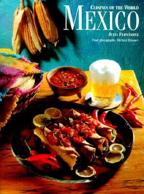 Cuisines of the World Mexico