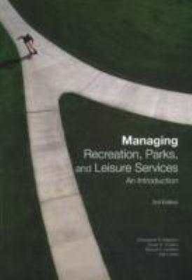 Managing Recreation, Parks, and Leisure Services: Introduction