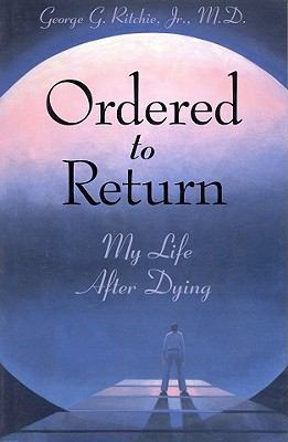 Ordered to Return My Life After Dying
