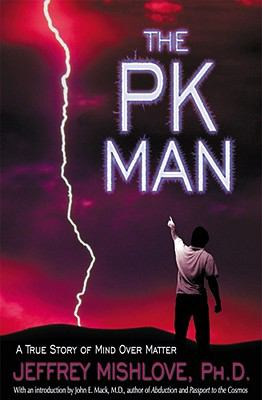 Pk Man A True Story of Mind over Matter