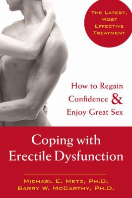 Coping With Erectile Dysfunction How to Regain Confidence and Enjoy Great Sex