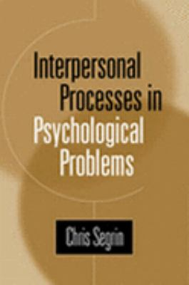 Interpersonal Processes in Psychological Problems